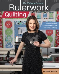 Cover The Ultimate Guide to Rulerwork Quilting