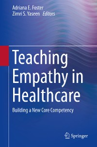 Cover Teaching Empathy in Healthcare