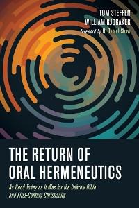 Cover The Return of Oral Hermeneutics