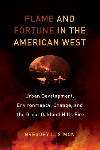 Cover Flame and Fortune in the American West