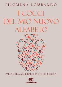 Cover I cocci del mio nuovo alfabeto. Parole tra archeologia e letteratura