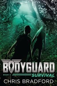 Cover Bodyguard: Survival (Book 6)