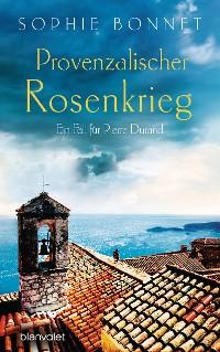 Cover Provenzalischer Rosenkrieg