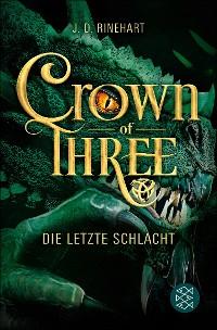 Cover Crown of Three – Die letzte Schlacht (Bd. 3)