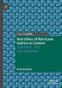 Cover Narratives of Hurricane Katrina in Context