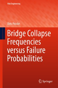 Cover Bridge Collapse Frequencies versus Failure Probabilities