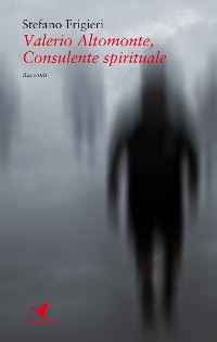Cover Valerio Altomonte, Consulente spirituale