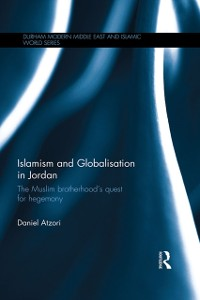 Cover Islamism and Globalisation in Jordan