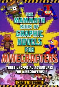 Cover Mammoth Book of Graphic Novels for Minecrafters