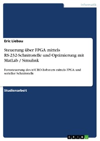 Cover Steuerung über FPGA mittels RS-232-Schnittstelle und Optimierung mit MatLab / Simulink