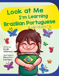 Cover Look At Me I'm Learning Brazilian Portuguese