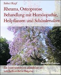 Cover Rheuma, Osteoporose Behandlung mit Homöopathie, Heilpflanzen und Schüsslersalzen