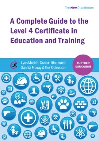 Cover Complete Guide to the Level 4 Certificate in Education and Training