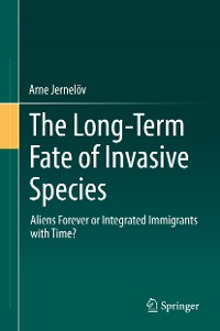 Cover The Long-Term Fate of Invasive Species