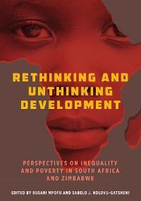 Cover Rethinking and Unthinking Development