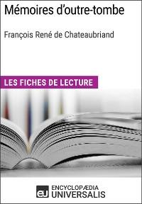 Cover Mémoires d'outre-tombe de François René de Chateaubriand