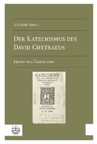 Cover Der Katechismus des David Chytraeus