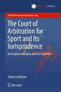 Cover The Court of Arbitration for Sport and Its Jurisprudence