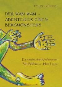 Cover Der Wam Wam - Abenteuer eines Bergmonsters