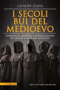 Cover I secoli bui del Medioevo