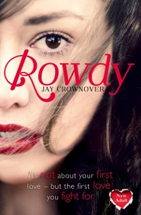 Cover Rowdy (The Marked Men, Book 5)
