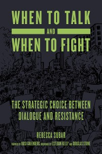 Cover When to Talk and When to Fight
