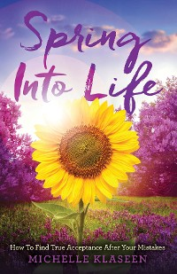 Cover Spring Into Life