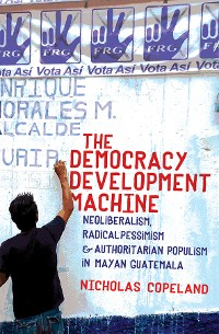 Cover The Democracy Development Machine