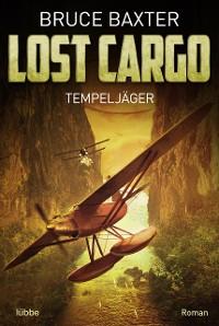 Cover Lost Cargo: Tempeljäger