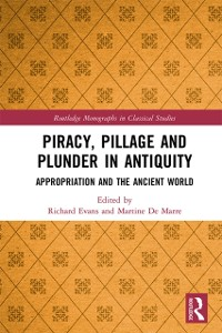 Cover Piracy, Pillage, and Plunder in Antiquity
