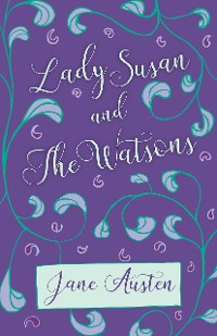 Cover Lady Susan and The Watsons