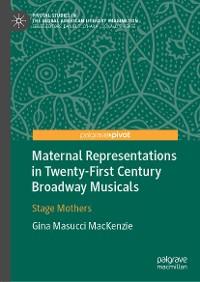 Cover Maternal Representations in Twenty-First Century Broadway Musicals