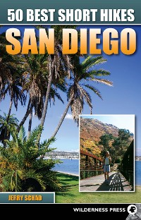 Cover 50 Best Short Hikes San Diego