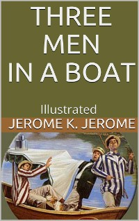 Cover Three Men in a Boat - Illustrated