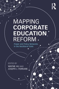 Cover Mapping Corporate Education Reform