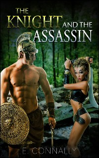 Cover The Knight and The Assassin