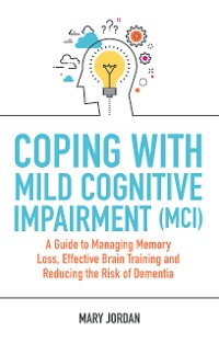 Cover Coping with Mild Cognitive Impairment (MCI)