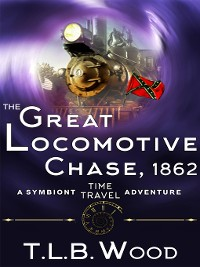 Cover The Great Locomotive Chase, 1862
