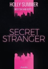 Cover Secret Stranger (Boston Bad Boys Band 1)
