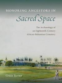 Cover Honoring Ancestors in Sacred Space