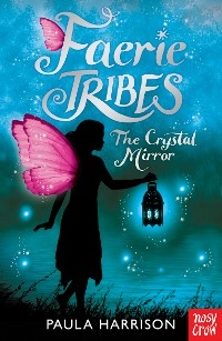 Cover Faerie Tribes: The Crystal Mirror