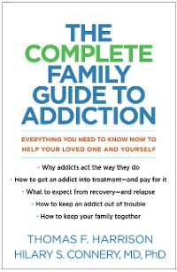 Cover The Complete Family Guide to Addiction