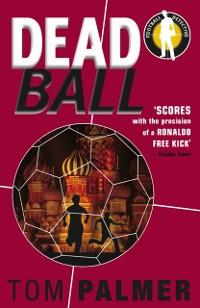 Cover Foul Play: Dead Ball