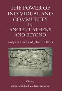 Cover The Power of Individual and Community in Ancient Athens and Beyond