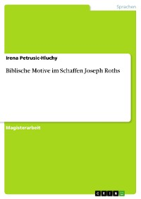 Cover Biblische Motive im Schaffen Joseph Roths