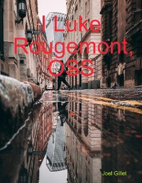Cover I Luke Rougemont, Oss
