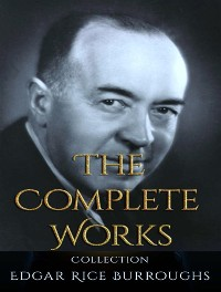Cover The Complete Works of Edgar Rice Burroughs