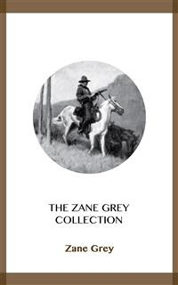 Cover The Zane Grey Collection