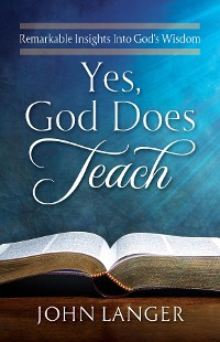 Cover Yes, God Does Teach