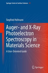 Cover Auger- and X-Ray Photoelectron Spectroscopy in Materials Science
